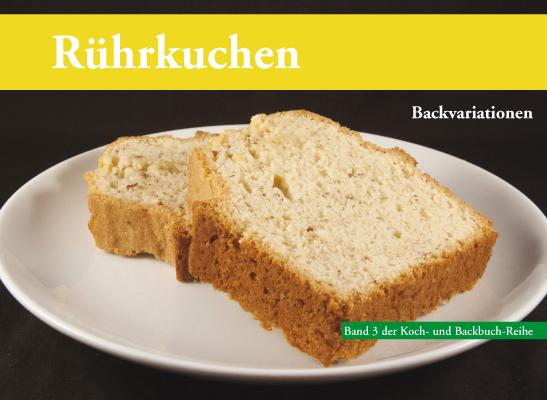 """Gedrucktes Backbuch """"Rührkuchen"""" lieferbar"""